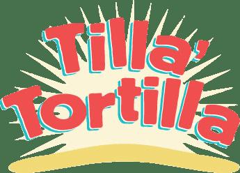 Tilla Tortilla